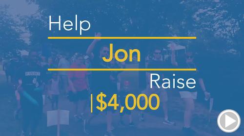 Help Jon raise $4,000.00