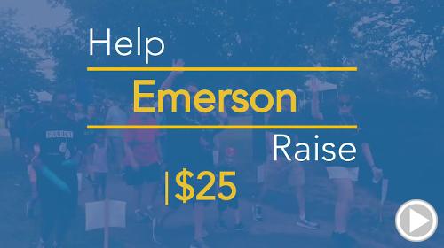 Help Emerson raise $25.00