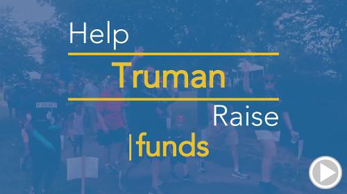 Help Truman raise $0.00