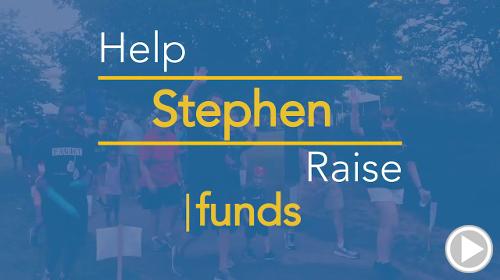 Help Stephen raise $0.00