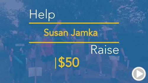 Help Susan Jamka raise $50.00