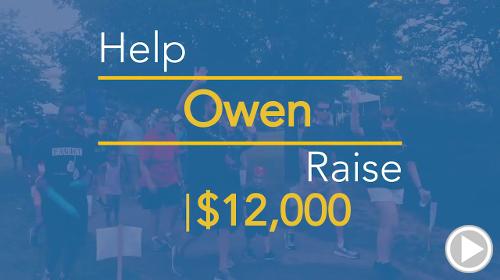 Help Owen raise $12,000.00