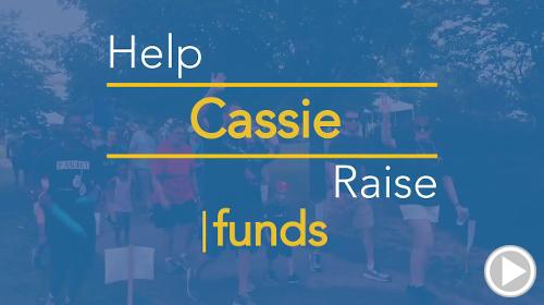Help Cassie raise $0.00