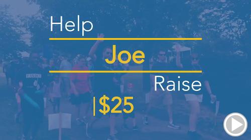 Help Joe raise $25.00