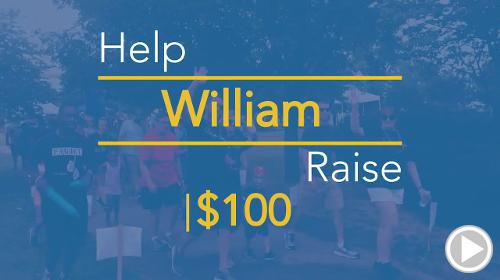 Help William raise $100.00