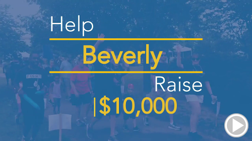 Help Beverly raise $10,000.00