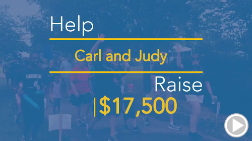Help Carl and Judy raise $15,000.00