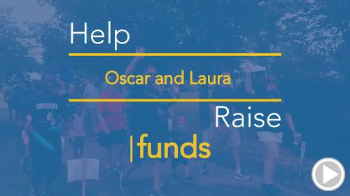 Help Oscar And Laura raise $0.00