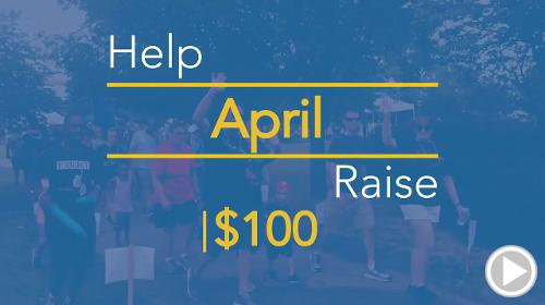 Help April raise $100.00