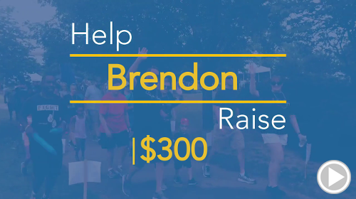 Help Brendon raise $300.00