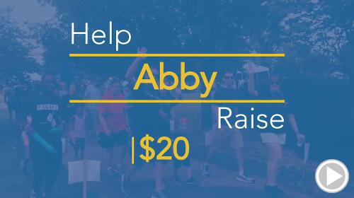 Help Abby raise $20.00