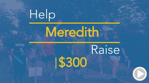 Help Meredith raise $500.00