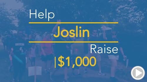 Help Joslin raise $1,000.00
