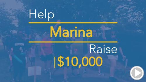 Help Marina raise $10,000.00