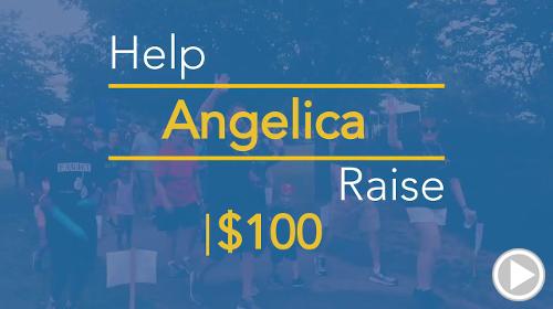 Help Angelica raise $100.00