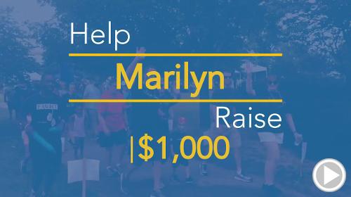 Help Marilyn raise $1,000.00