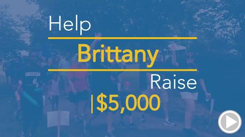 Help Brittany raise $6,500.00