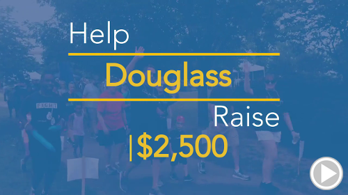 Help Douglass raise $2,500.00