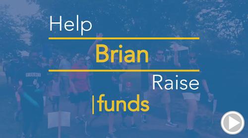 Help Brian raise $0.00