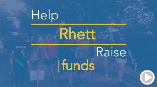 Help Rhett raise $0.00