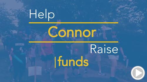 Help Connor raise $0.00