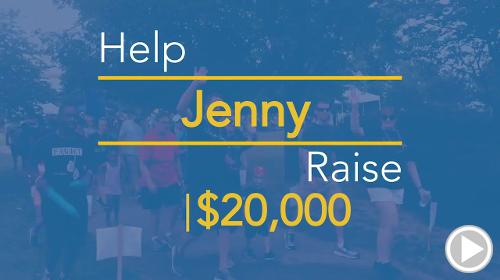 Help Jenny raise $20,000.00