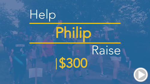 Help Philip raise $300.00