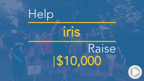 Help iris raise $10,000.00