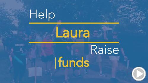 Help Laura raise $0.00