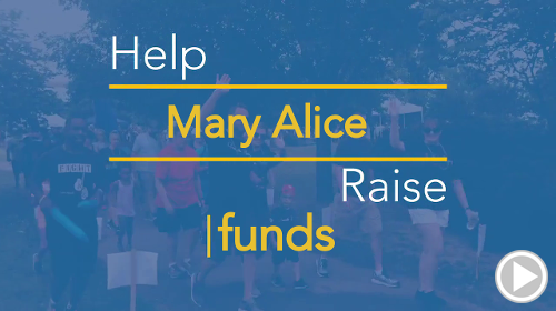 Help Mary Alice raise $0.00