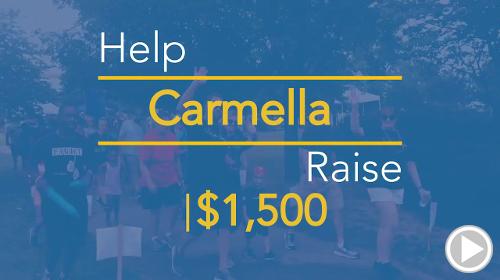 Help Carmella raise $1,500.00