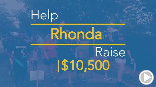 Help Rhonda raise $10,500.00