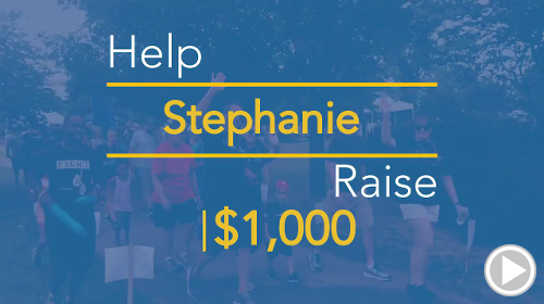 Help Stephanie raise $1,000.00