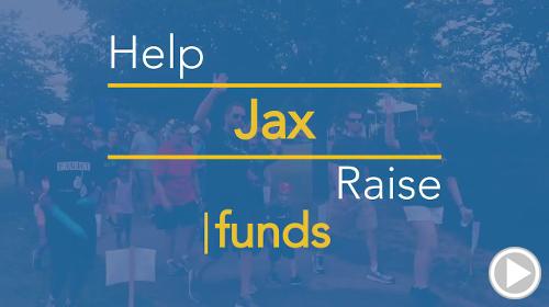 Help Jax raise $0.00