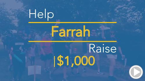 Help Farrah raise $1,000.00
