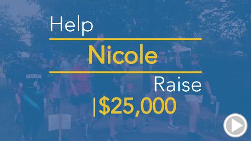 Help Nicole raise $25,000.00