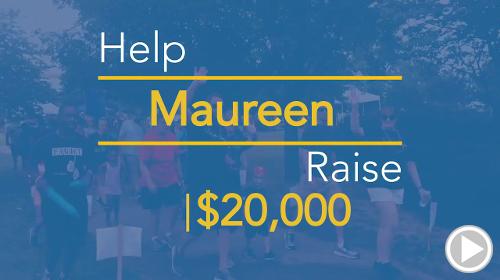 Help Maureen raise $10,000.00