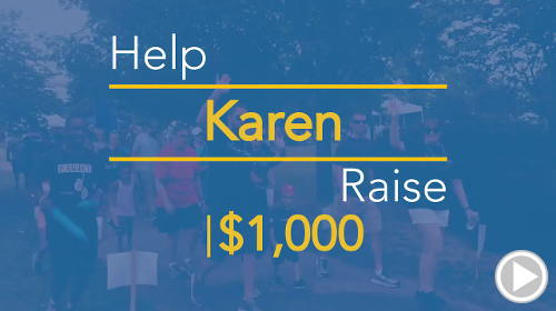 Help Karen raise $1,000.00