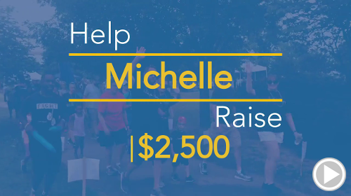 Help Michelle raise $3,000.00