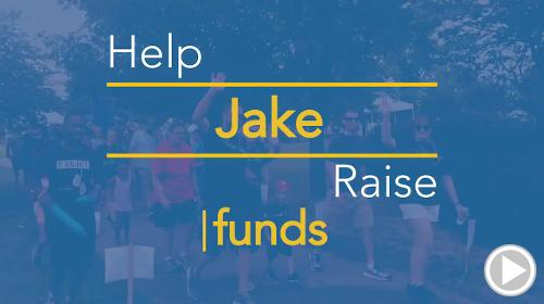Help Jake raise $0.00