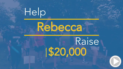 Help Rebecca raise $20,000.00