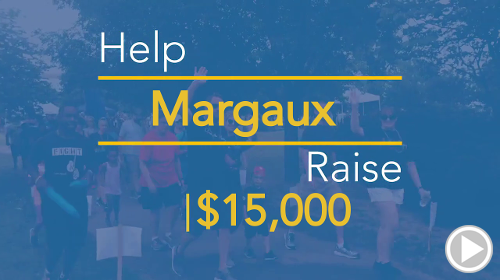Help Margaux raise $15,000.00