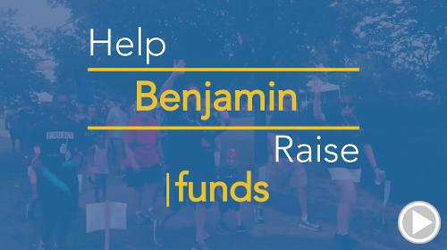 Help Benjamin raise $0.00