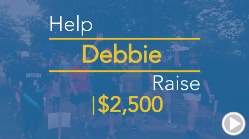 Help Debbie raise $2,500.00