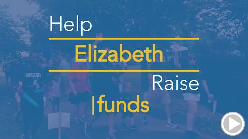 Help Elizabeth raise $0.00