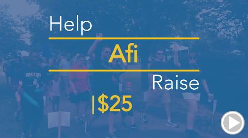 Help Afi raise $25.00