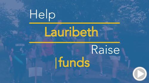 Help Lauribeth raise $0.00