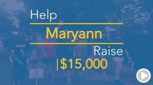 Help Maryann raise $3,000.00