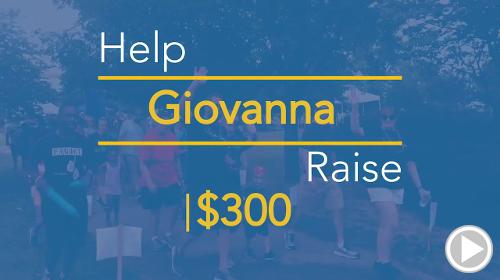 Help Giovanna raise $300.00