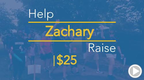 Help Zachary raise $25.00
